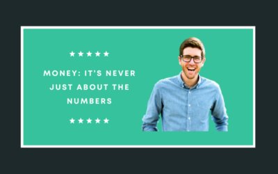 Money: It's Never Just About the Numbers