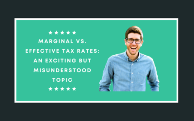 Marginal vs. effective tax rates: An exciting but misunderstood topic